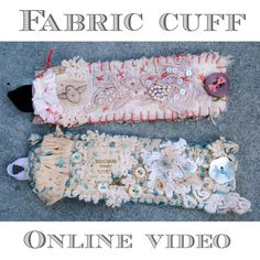 fabric cuff Wristlets are sure to fill you with delight. Learn how to adorn yourself with these easy to make whimsical fabric creations. fabric cuffs
