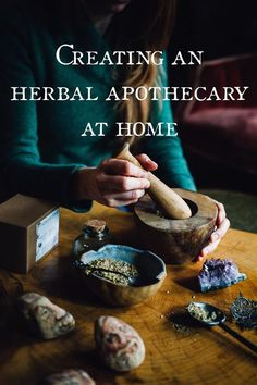 Creating an Herbal Apothecary at Home: