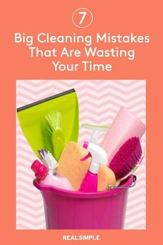 7 Cleaning Mistakes That Are Wasting Your Time | Here are seven time-wasting cleaning mistakes to avoid while cleaning your home. Make a few tiny changes in your cleaning habits now to save precious time every single week. #organizationtips #realsimple #howtoclean #cleaningtips #cleaninghacks