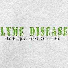 My biggest fight for almost 4 years now is chronic Lyme Disease. Never wish for anyone to get this!!