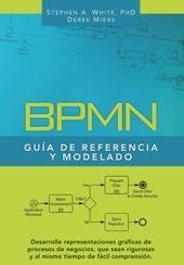 BPMN Guía de Referencia y Modelado Comprendiendo y Utilizando BPMN N.º de producto: ISBN: 978-0-9819870-3-3 30,58 € Págs. 215  Autores: Stephen A. White  y Derek Miers  #BPM  #BPMN
