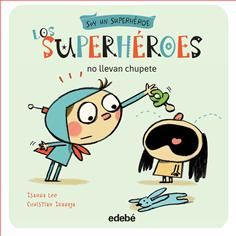 2. Los superhéroes no llevan chupete Preschool Themes, Conte, Family Activities, Literacy, Family Guy, Christian, Teaching, Humor, Education