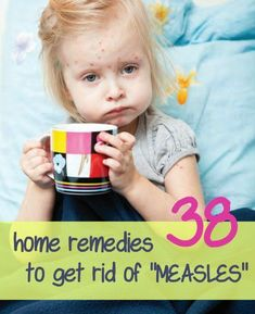 Persons inflicted with measles once, develop immunity to this disease for their entire life.Here,we have discussed some home remedies to cure measles at home.