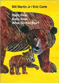 Baby Bear, Baby Bear, What Do You See? by Bill Martin Jr. and Eric Carle. Ms. Marcia read this book with us on 3/30/16!