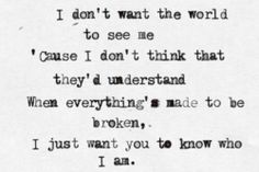"""""""I don't want the world to see me..."""" - Goo Goo Dolls (Iris) Cover by Sleeping with Sirens <3 <3"""