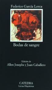 Bodas de Sangre by Federico Garcia Lorca
