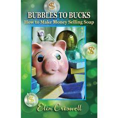 Bubbles to Bucks | Bramble Berry® Soap Making Supplies
