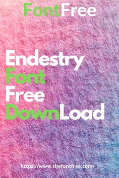 Download an vintage Endestry font free for beginners.