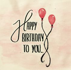 Happy Birthday - Handlettering - Luftballons - Aquarell - Glückwunsch - Karte - Geburtstag