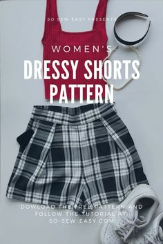 Women's Dressy Shorts Pattern – Great For All Ages And Seasons Diy Clothes Patterns, Easy Sewing Patterns, Sewing Tutorials, Sewing Ideas, Sewing Projects, Tutorial Sewing, Sewing Pants, Sewing Clothes, Elegante Shorts