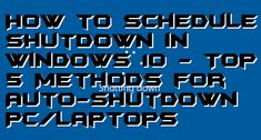 Yes! You can schedule shutdown in Windows 10. I will share top 5 methods for an Automatic shutdown of your Windows PC/Laptop. Users can set up the time to schedule shutdown in Windows 10. All these methods are working, and users can schedule shutdown windows 10 without any software. You can set up any future time to schedule shutdown in Windows 10.