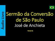 Áudio Livro - Sanderlei: José de Anchieta - Sermão da Conversão de São Paul...