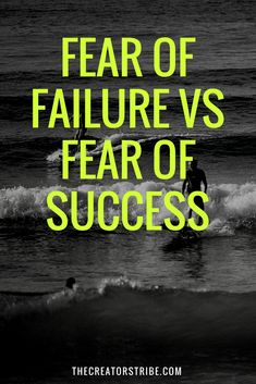 fear of failure vs fear of success - what really holds us back and what to do about it?