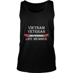 Vietnam Veteran T-shirt - Brotherhood life member #gift #ideas #Popular #Everything #Videos #Shop #Animals #pets #Architecture #Art #Cars #motorcycles #Celebrities #DIY #crafts #Design #Education #Entertainment #Food #drink #Gardening #Geek #Hair #beauty #Health #fitness #History #Holidays #events #Home decor #Humor #Illustrations #posters #Kids #parenting #Men #Outdoors #Photography #Products #Quotes #Science #nature #Sports #Tattoos #Technology #Travel #Weddings #Women