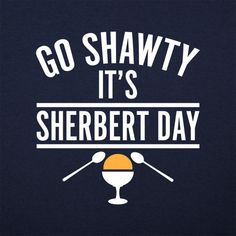 27d1bf80 Sherbert Day T-Shirt by 6 Dollar Shirts. Thousands of designs available for  men, women, and kids on tees, hoodies, and tank tops.