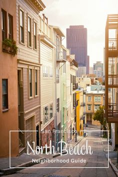 San Francisco's North Beach neighborhood guide - what to do, see, eat, and drink from a local who lives in the neighborhood! San Francisco things to do. Things to do in San Francisco. North Beach S North Beach San Francisco, San Francisco Travel Guide, Usa Travel Guide, Travel Usa, Travel Guides, Canada Travel, Travel Hacks, Places To Travel, Travel Destinations