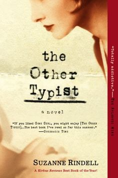 The Other Typist: A Novel - Kindle edition by Suzanne Rindell. Literature & Fiction Kindle eBooks @ Amazon.com.