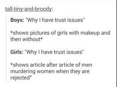 I hate Mysogonists. Is beauty really everything to men? Is that their only complaint? They are the ones forcing social stigmas on us.