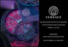 Versace is pleased to invite you to discover the new Versace watch collection at Baselworld 2012.