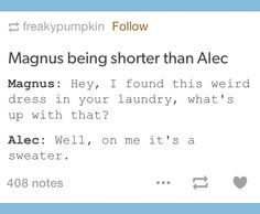 Magnus is taller but it's so freakin cute. Although to be fair they could be thinking of the show version. Shadowhunters Series, Shadowhunters The Mortal Instruments, Serie Got, Immortal Instruments, Shadowhunter Academy, Cassandra Clare Books, Alec Lightwood, Clace, The Dark Artifices
