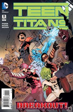 Teen Titans #11  Story: Will Pfeifer Art: Ricken Cover: Bengal, Ant Lucia Publisher: DC Comics Publication Date: August 26th, 2015  Price:...,  #All-Comic #All-ComicPreviews #AntLucia #Bengal #Comics #DCComics #previews #Ricken #TeenTitans #WillPfeifer See More: http://all-comic.com/2015/preview-teen-titans-11/