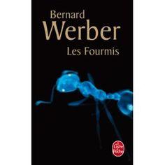 Bernard Werber Les fourmis