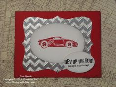 """Rev Up the Fun! check out the """"chrome"""" made from our Foil Sheets - great masculine birthday card. After all who doesn't like race cars and motorcycles?"""