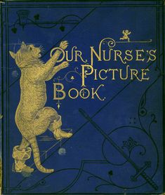 Our Nurse's Picture Book published in London by George Routledge & Sons in 1869