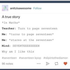 """See, I would start singing """"Seventee-ee-EEN, YUP!"""" The second she said seventeen. Before even turning to the page, haha"""