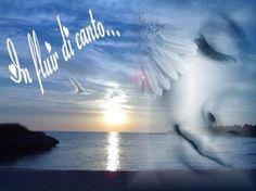 E' lì... tra mare e cielo / che sguardo si perde ancora / a ricercar la quiete / adesso come allora // E' lì... che s'unisce la mente / al palpitar del cuore / inventando sfumature / che divengono colore // Si crea armonia allora / di amabili