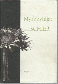 Myrkkyliljat - Schier Marjatta - 6,00 EUR