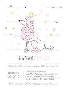 LITTLE FRENCH PRINCESS  Προσκλητήριο με γαλλικό σκυλάκι που φοράει κορώνα, πεταλούδες και αστέρια. Invitations, French, Princess, Girls, Toddler Girls, French People, Daughters, Maids, French Language
