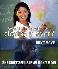 This is so true! Nobody will look at my youth leader when he asks if we want to pray!
