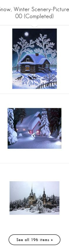 """""""Snow, Winter Scenery-Pictures 00 (Completed)"""" by kelsjax ❤ liked on Polyvore featuring backgrounds, pictures, photos, castles, places, christmas, home, home decor, wall art and pixel picture"""