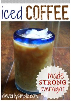 Make enough iced coffee for the entire week!  Strong Iced Coffee w/ No Brewing Required!