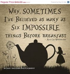 "ON SALE- 10x10 Gallery Wrapped Canvas Alice In Wonderland ""Sometimes I've Believed"", Alice in Wonderland Quote Print #8, Wall Decor, Typogra"