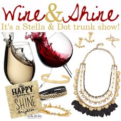 Wine & Shine Stella & Dot trunk show party theme and booking image. Perfect for a Sunday brunch trunk show! www.stelladot.com/yadira