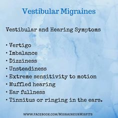 Vestibular Migraine - This type of migraine is the worst! It can last a few days or a few weeks! Types Of Migraines, Chronic Migraines, Chronic Pain, Fibromyalgia, Chronic Illness, Endometriosis, Migraine Quotes, Hearing Problems, Health