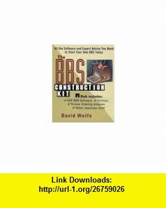 The BBS Construction Kit All the Software and Expert Advice You Need to Start Your Own BBS Today (9780471007975) David Wolfe , ISBN-10: 0471007978  , ISBN-13: 978-0471007975 ,  , tutorials , pdf , ebook , torrent , downloads , rapidshare , filesonic , hotfile , megaupload , fileserve