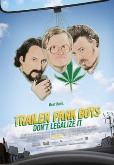 Watch: Trailer Park Boys: Don't Legalize It (2014) full movie