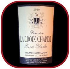 Cuvée Charles 2010 le vin du Domaine La Croix Chaptal pour notre blog sur le vin