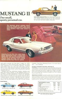 """When is a Mustang not a Mustang? When it has a coach roof and """"spoke style wheel covers!"""" Ideal for trips to Studio 54 and the coffee klatsch, this Mustang told people that you were middle aged and not afraid to show it. Brake for bingo, baby!"""