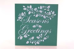 Green Laser Cut Christmas Card - Holly Surrounds Season's Greetings
