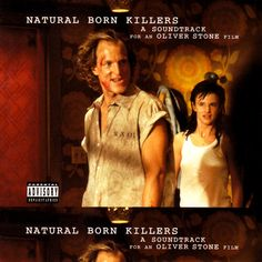 Original Motion Picture Soundtrack (OST) from the satirical black comedy crime film Natural Born Killers The soundtrack composed by Various Artists. Natural Born Killers Soundtrack by Various Artists Oliver Stone, Natural Born Killers, Soundtrack, Duane Eddy, Trent Reznor, Crime Film, Patsy Cline, Documentary Film, Bob Dylan