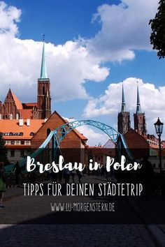 Poland: Tips for a weekend in Wroclaw - Travel Bucharest, Best Cities, Eastern Europe, Travel Destinations, Travel Europe, Poland, Rome, Paris, History