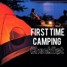 It's camping time! The weather is right and it is time to go! What do you bring to camp? Read here for a first time camping checklist and go like a pro.