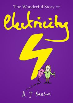 The Wonderful Story of Electricity is a children's book, but it also aims to entertain and educate parents at the same time.