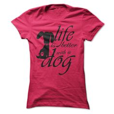 View images & photos of Life Is Better With Dogs t-shirts & hoodies