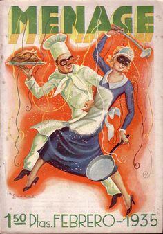 La meva portada preferida del Menage, Cuiner i cuinera  celebran el Carnaval! A dins hi trobem pàgines dedicades a la cuina històrica i altres dedicades a la cuina del món, aquest número del febrer de 1935, que inclou dues pàgines, amb fotografies, dedicades a la cuina xinesa i una pàgina dedicada al turisme i la gastronomia i és del 1935!