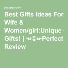 Best Gifts Ideas For Wife & Women/girl:Unique Gifts! | ☜➀☞Perfect Review